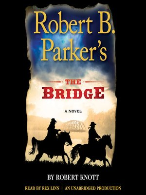 cover image of Robert B. Parker's The Bridge