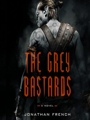 cover image of The Grey Bastards