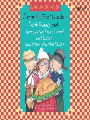 cover image of Dumb Bunny & Turkeys We have Loved and Eaten (and other Thankful Stuff)