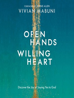 cover image of Open Hands, Willing Heart
