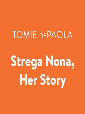 cover image of Strega Nona, Her Story