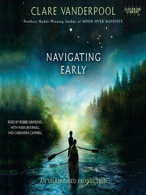 Navigating Early by Clare Vanderpool · OverDrive (Rakuten ...