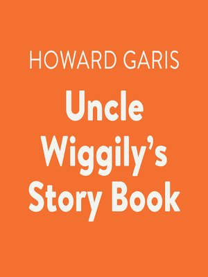 cover image of Uncle Wiggily's Story Book