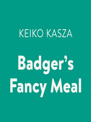 cover image of Badger's Fancy Meal