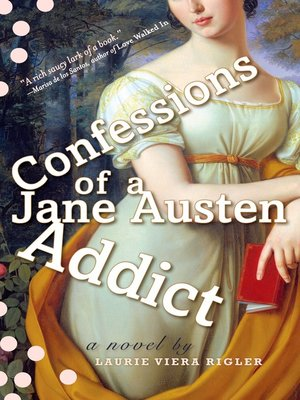 cover image of Confessions of a Jane Austen Addict