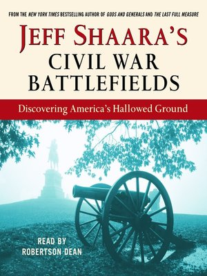 cover image of Jeff Shaara's Civil War Battlefields
