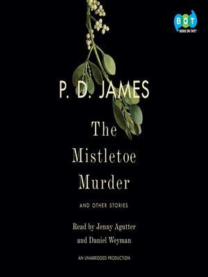 P d james overdrive rakuten overdrive ebooks audiobooks the mistletoe murder fandeluxe Images