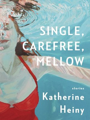 cover image of Single, Carefree, Mellow