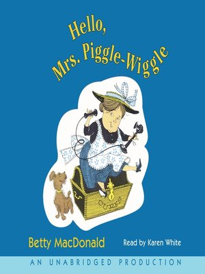 cover image of Hello, Mrs. Piggle-Wiggle