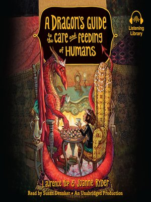 cover image of A Dragon's Guide to the Care and Feeding of Humans