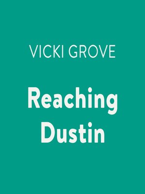 cover image of Reaching Dustin