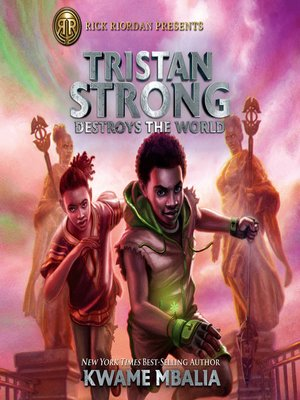 cover image of Tristan Strong Destroys the World (A Tristan Strong Novel, Book 2)