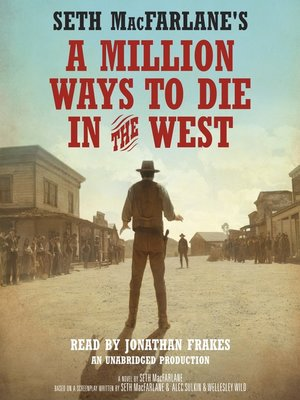 cover image of A Million Ways to Die in the West