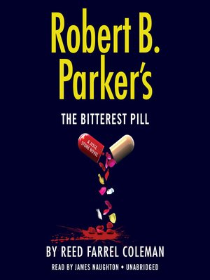 cover image of Robert B. Parker's the Bitterest Pill