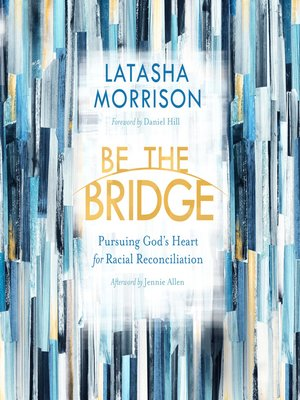 cover image of Be the Bridge