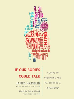 cover image of If Our Bodies Could Talk