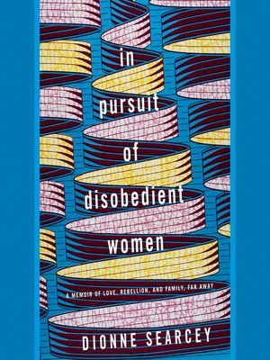 cover image of In Pursuit of Disobedient Women