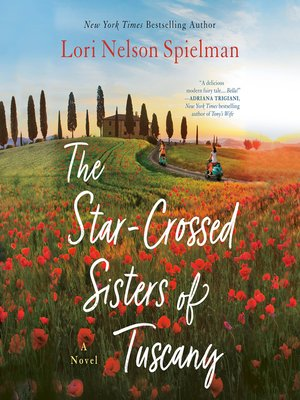 cover image of The Star-Crossed Sisters of Tuscany