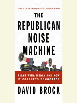 cover image of The Republican Noise Machine