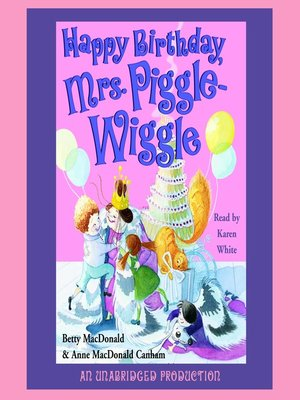 cover image of Happy Birthday, Mrs. Piggle-Wiggle