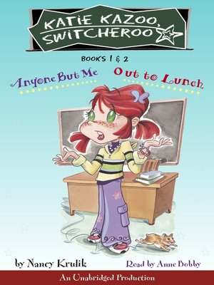 cover image of Katie Kazoo, Switcheroo, Books 1 & 2