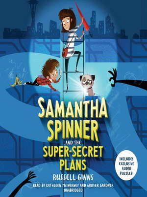 cover image of Samantha Spinner and the Super-Secret Plans