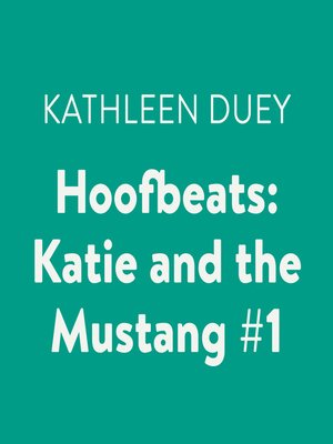 cover image of Katie and the Mustang #1