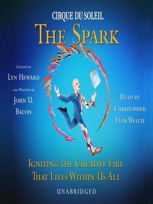 cover image of CIRQUE DU SOLEIL: The Spark