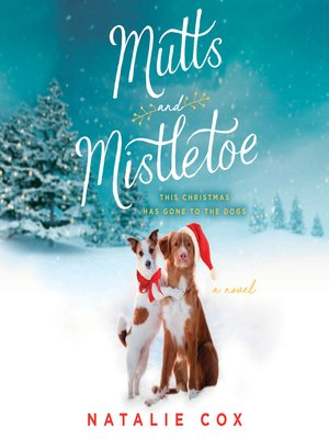 cover image of Mutts and Mistletoe