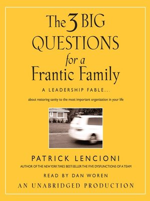 cover image of The Three Big Questions for a Frantic Family
