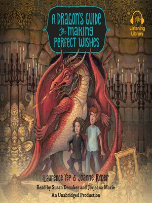 cover image of A Dragon's Guide to Making Perfect Wishes