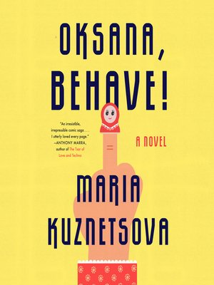 cover image of Oksana, Behave!