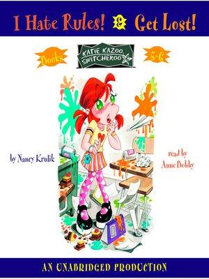 cover image of Katie Kazoo, Switcheroo, Books 5 & 6