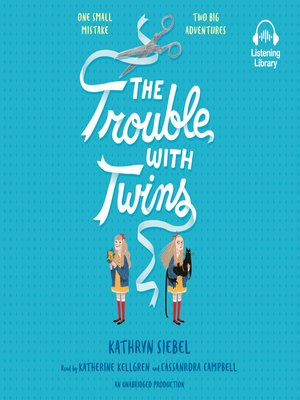 cover image of The Trouble with Twins