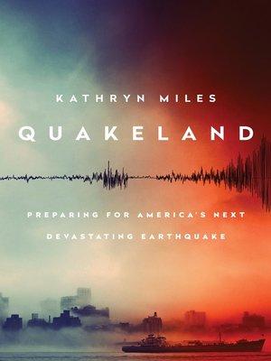cover image of Quakeland