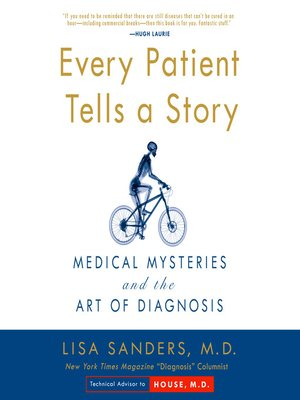 cover image of Every Patient Tells A Story
