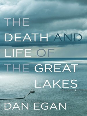 cover image of The Death and Life of the Great Lakes