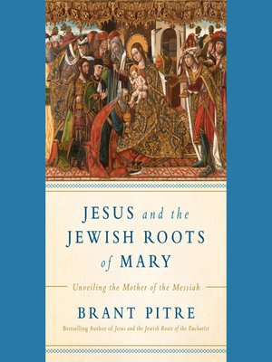 cover image of Jesus and the Jewish Roots of Mary