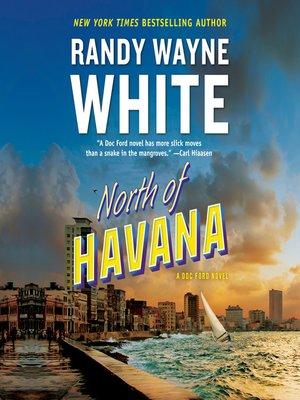 North Of Havana Doc Ford