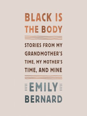 cover image of Black Is the Body