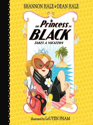 cover image of The Princess in Black Takes a Vacation