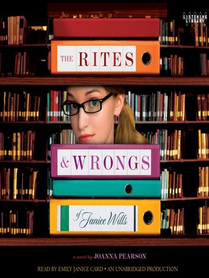 cover image of The Rites and Wrongs of Janice Wills