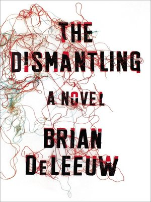 cover image of The Dismantling