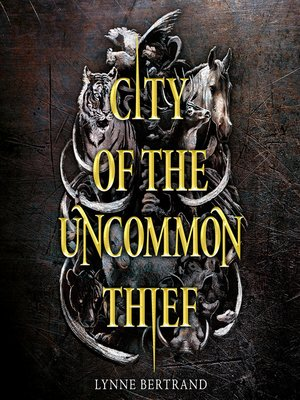 cover image of City of the Uncommon Thief