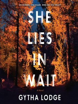 cover image of She Lies in Wait