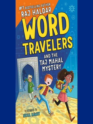 cover image of The Word Travelers and the Taj Mahal Mystery