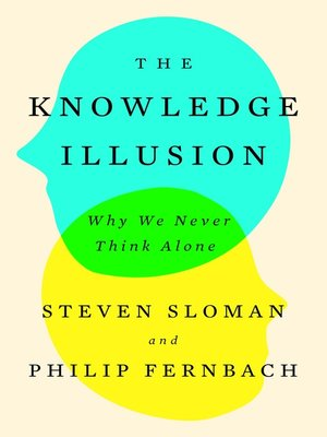 cover image of The Knowledge Illusion