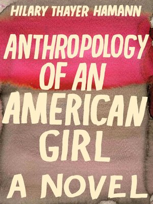 cover image of Anthropology of an American Girl