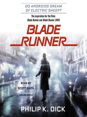 cover image of Blade Runner: Based on the novel Do Androids Dream of Electric Sheep?