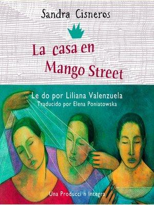 cover image of La Casa en Mango Street